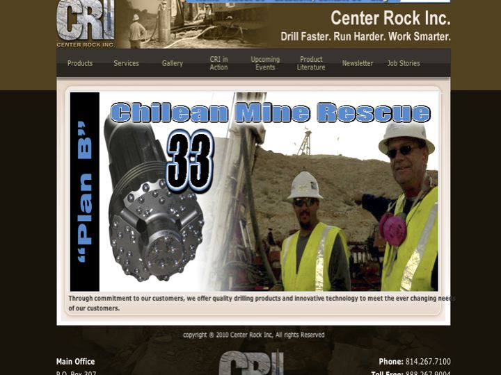 Center Rock made the drill bit that rescued the Chilean miners.