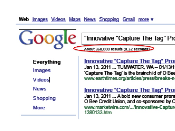 Capture The Tag's announcement has already generated over 360,000 pages of coverage.
