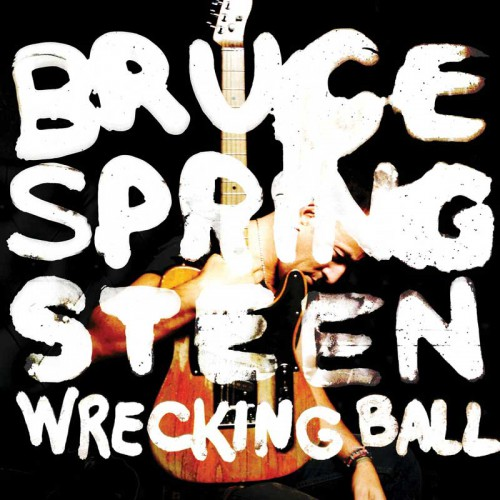 "Bruce Springsteen's ""Wrecking Ball"" Hits Hard About Lost Work"