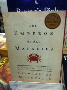 The Emperor of All Maladies, A Biography of Cancer, is the Pulitzer Prize-winning book by Siddhartha Mukherjee